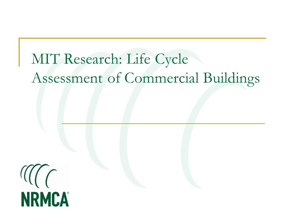 MIT Research: Life Cycle Assessment of Commercial Buildings