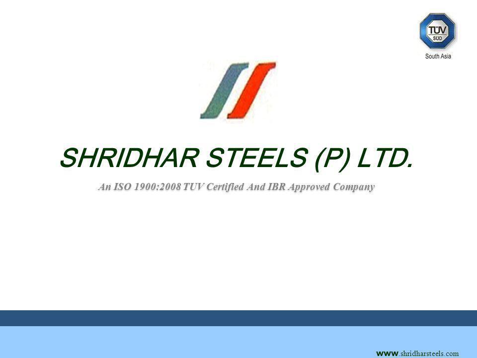 www.shridharsteels.com SHRIDHAR STEELS (P) LTD.
