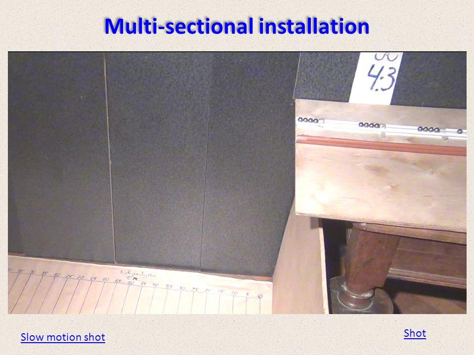 Multi-sectional installation Shot Slow motion shot