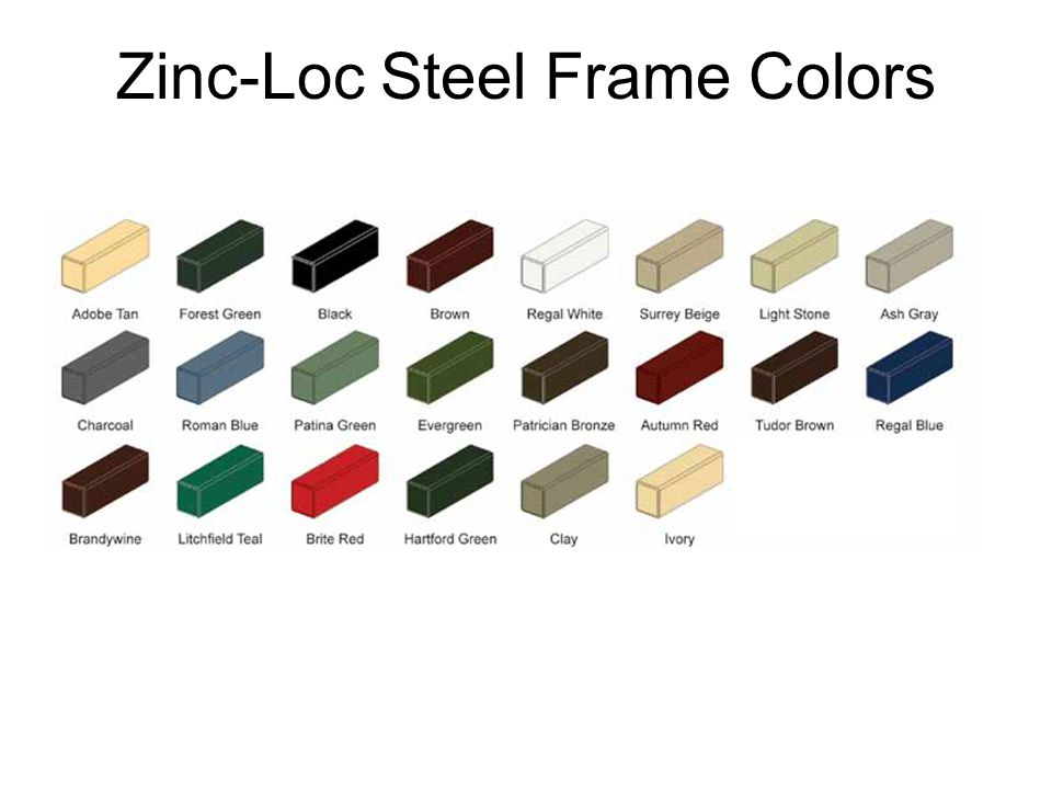 Zinc-Loc Steel Frame Colors