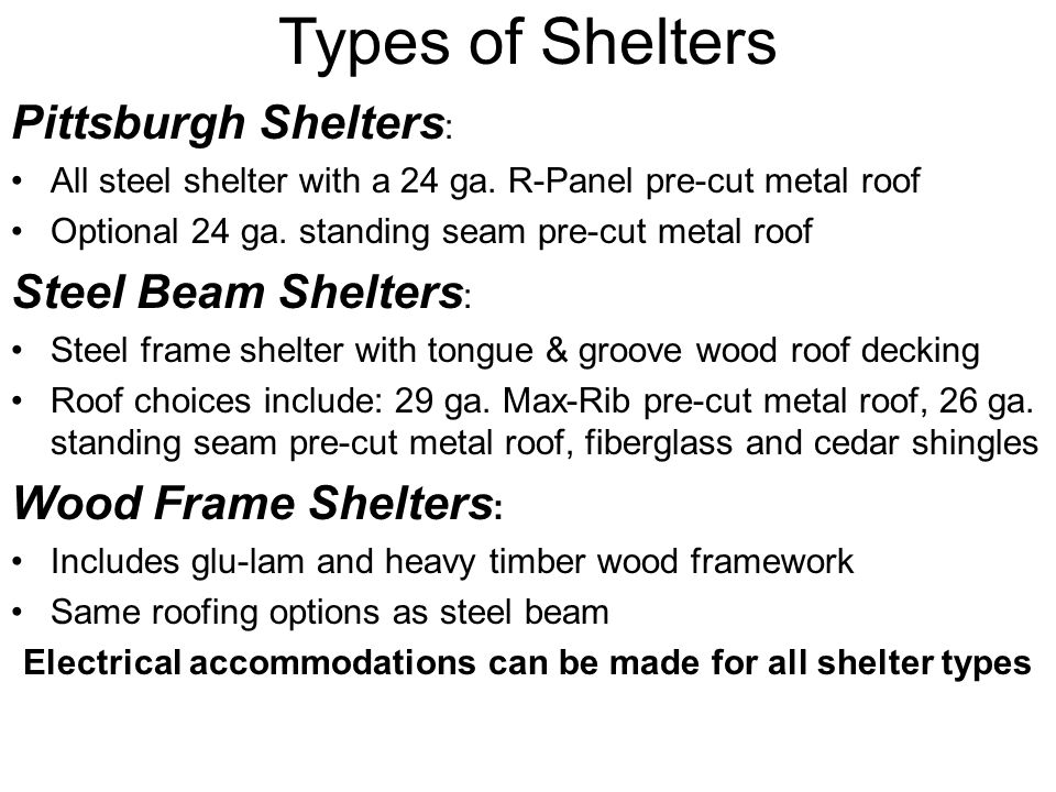 Types of Shelters Pittsburgh Shelters : All steel shelter with a 24 ga.