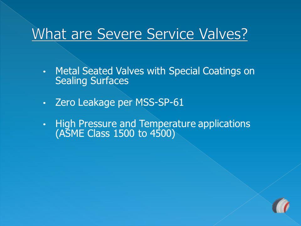 Description and Application: Model SSI is the Isolation Valve installed under the ERV or PORV.