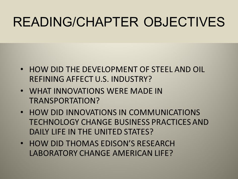 IN THE MODERN ERA DURING THE LATE 1800S, NEW TECHNOLOGY AND INVENTIONS LED TO THE GROWTH OF INDUSTRY, THE SECOND INDUSTRIAL REVOLUTION