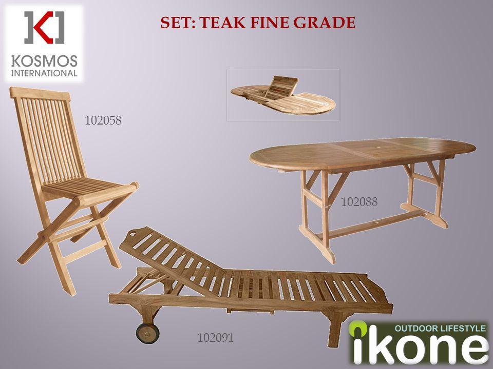 SET: TEAK FINE GRADE 102058 102088 102091