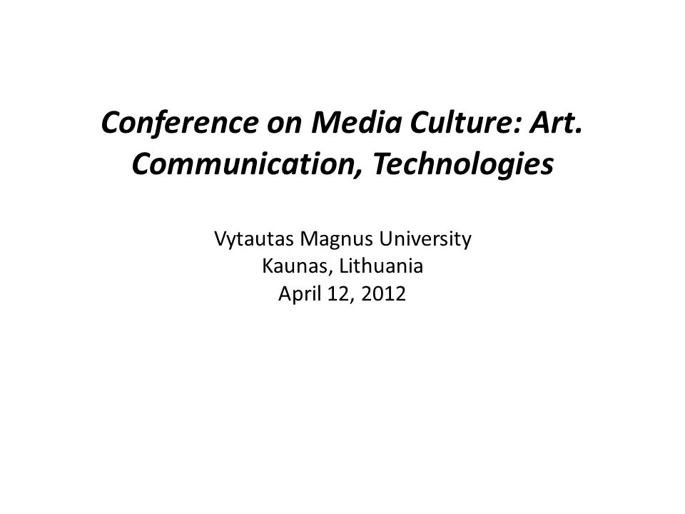 Conference on Media Culture: Art.