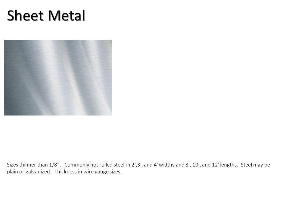 Sheet Metal Sizes thinner than 1/8 .