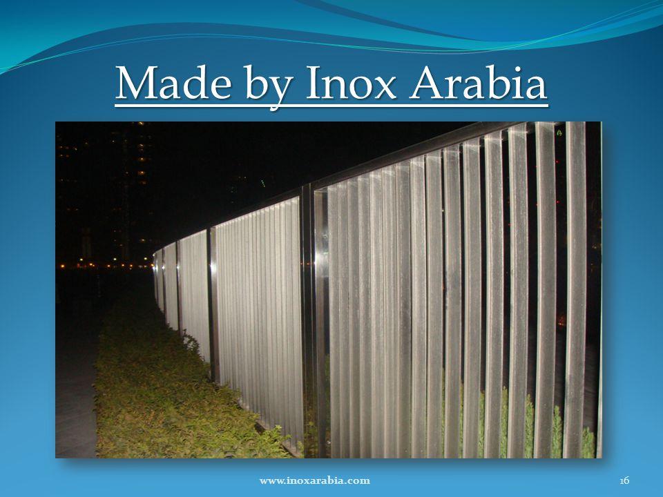 Made by Inox Arabia 16www.inoxarabia.com