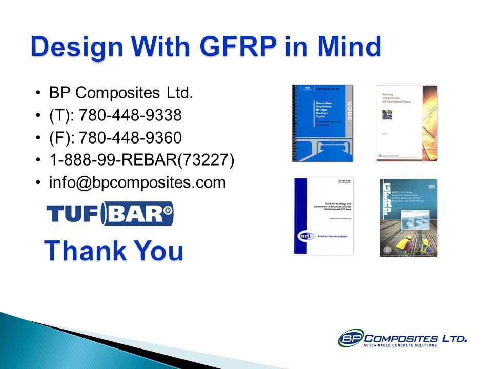 BP Composites Ltd. (T): 780-448-9338 (F): 780-448-9360 1-888-99-REBAR(73227) info@bpcomposites.com