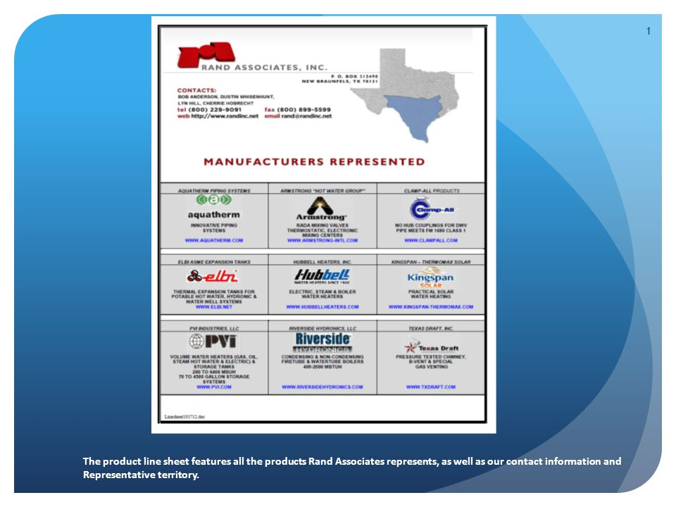1 The product line sheet features all the products Rand Associates represents, as well as our contact information and Representative territory.