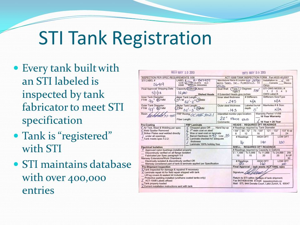 Tank Performance Evaluation All STI labeled USTs subject to 3 rd party warranty STICO Mutual has strong claims management program STI gets feedback on quality and performance