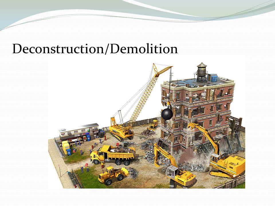 Deconstruction/Demolition