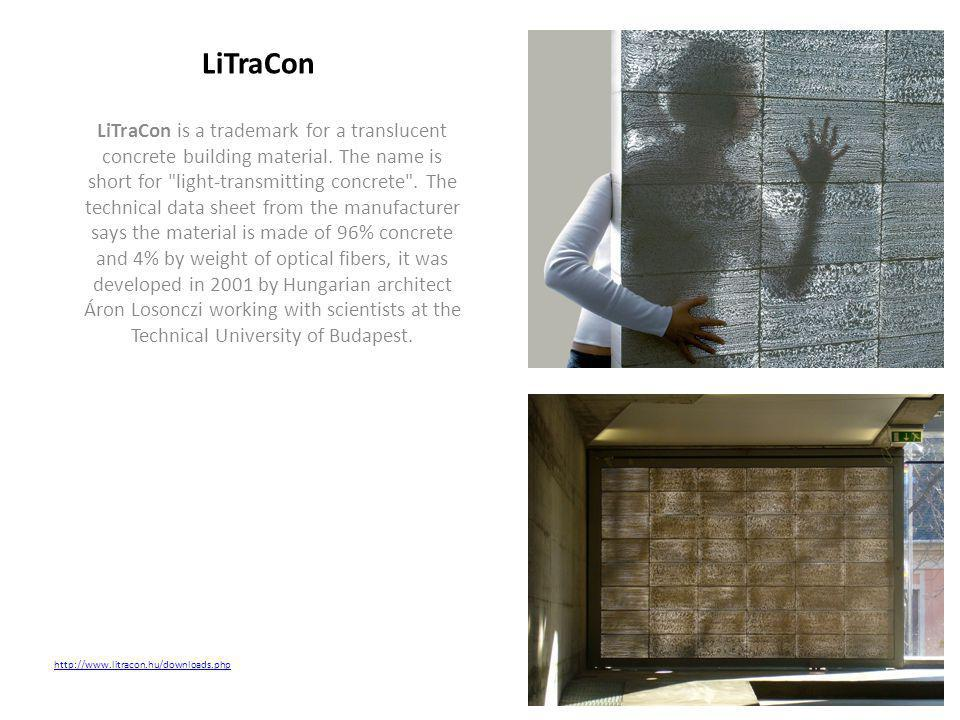 LiTraCon is a trademark for a translucent concrete building material. The name is short for