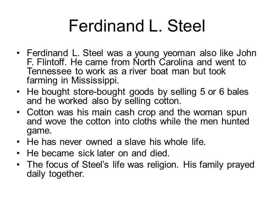 Ferdinand L. Steel Ferdinand L. Steel was a young yeoman also like John F.