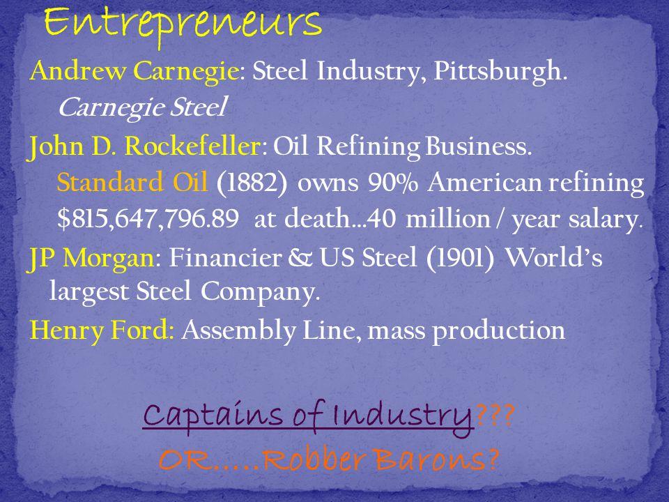 Andrew Carnegie: Steel Industry, Pittsburgh. Carnegie Steel John D.