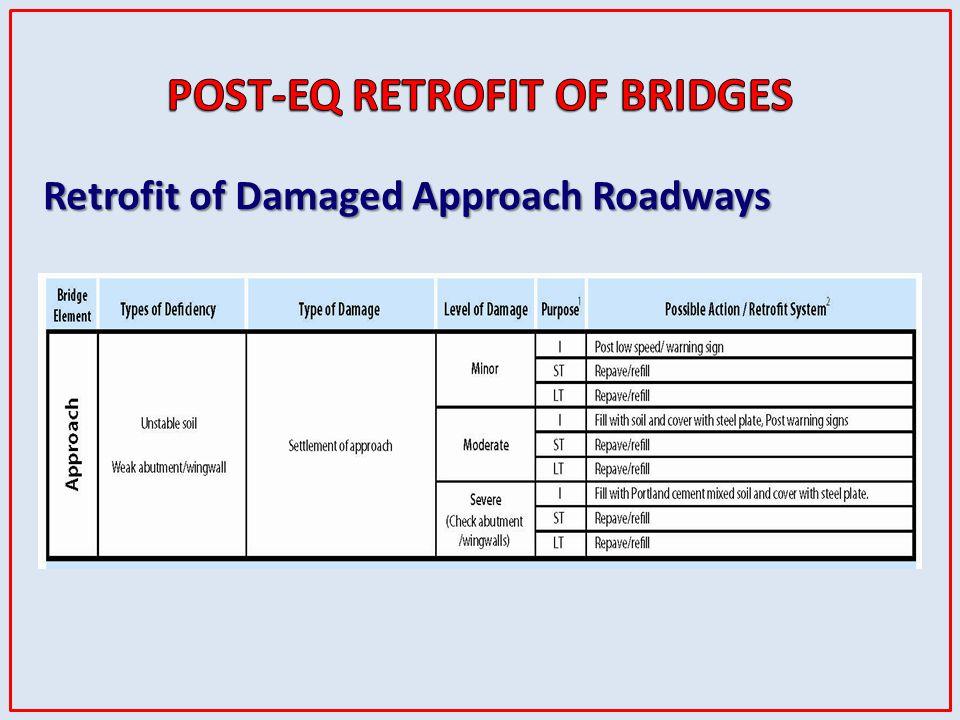 Retrofit of Damaged Approach Roadways