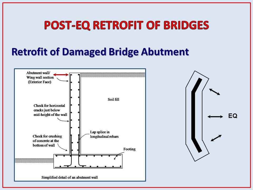 Retrofit of Damaged Bridge Abutment EQ