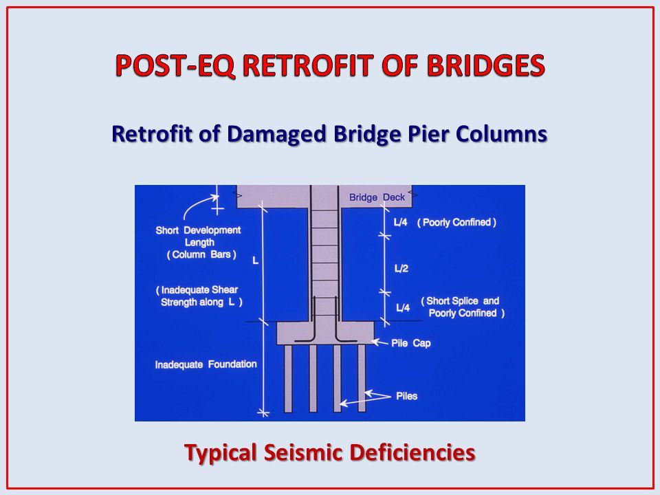 Retrofit of Damaged Bridge Pier Columns Typical Seismic Deficiencies
