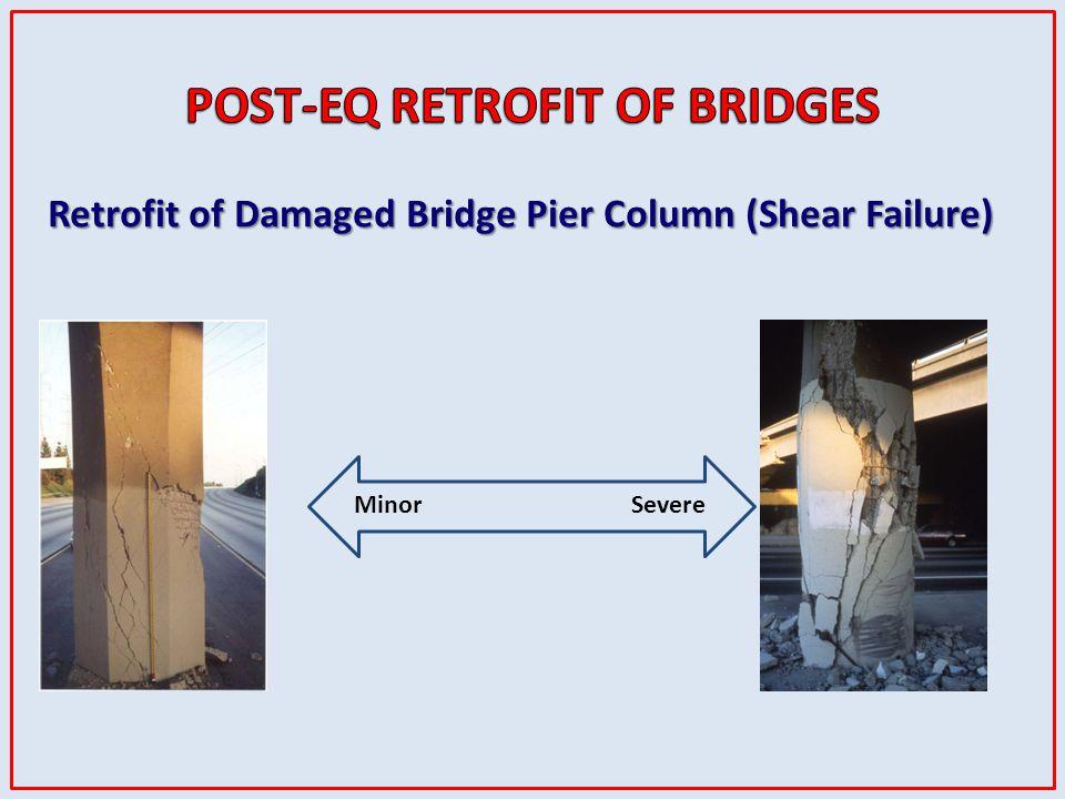 Retrofit of Damaged Bridge Pier Column (Shear Failure) MinorSevere