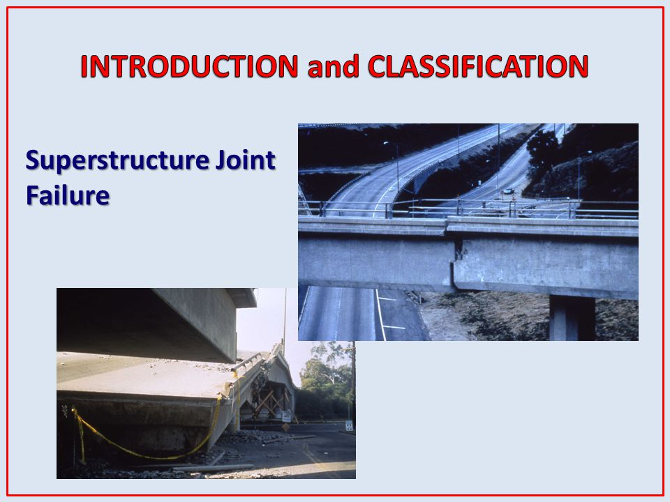 Superstructure Joint Failure