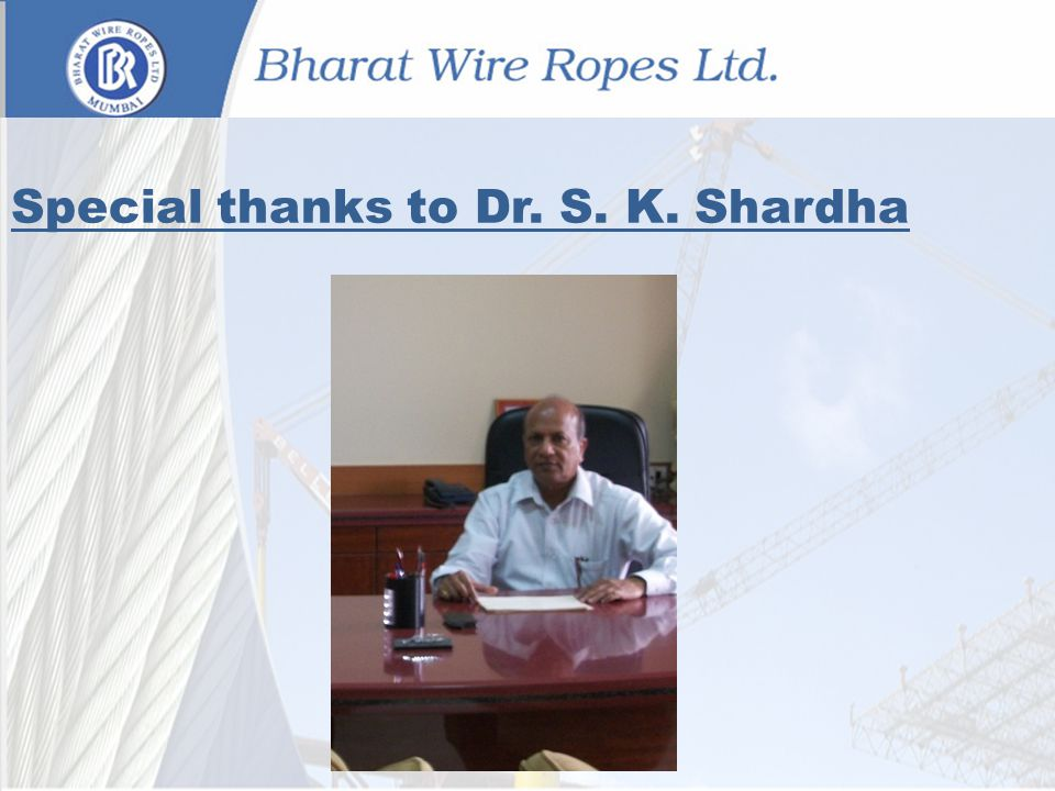 Special thanks to Dr. S. K. Shardha