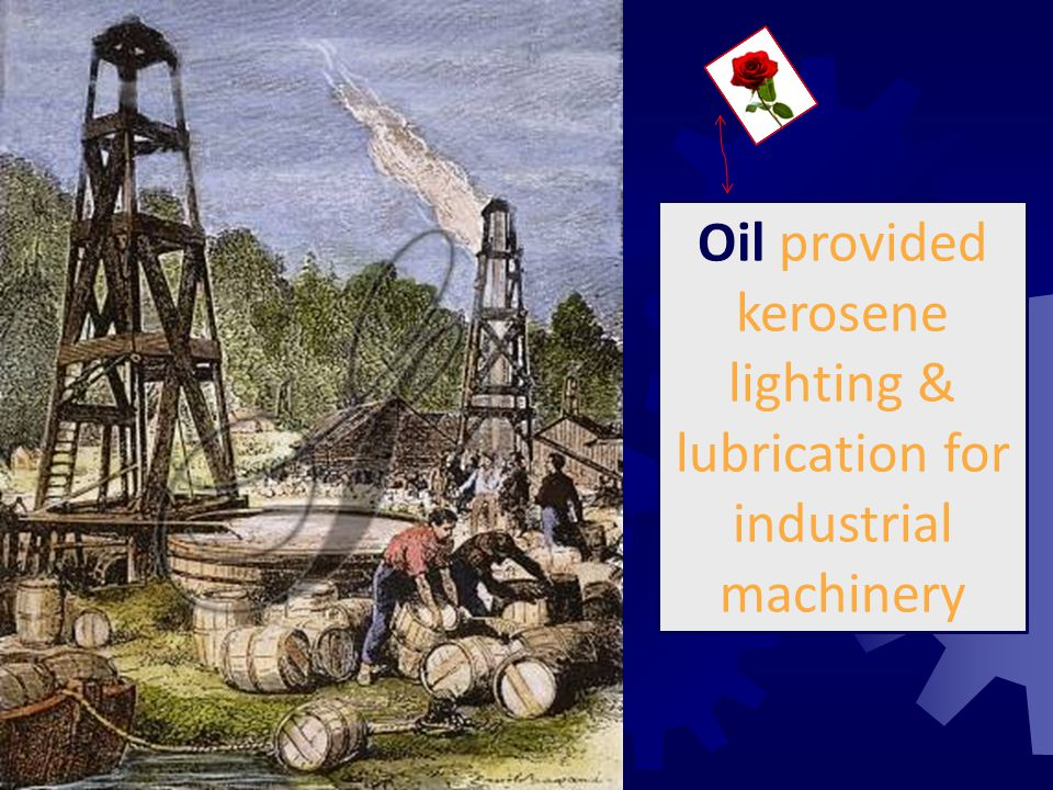 Oil provided kerosene lighting & lubrication for industrial machinery