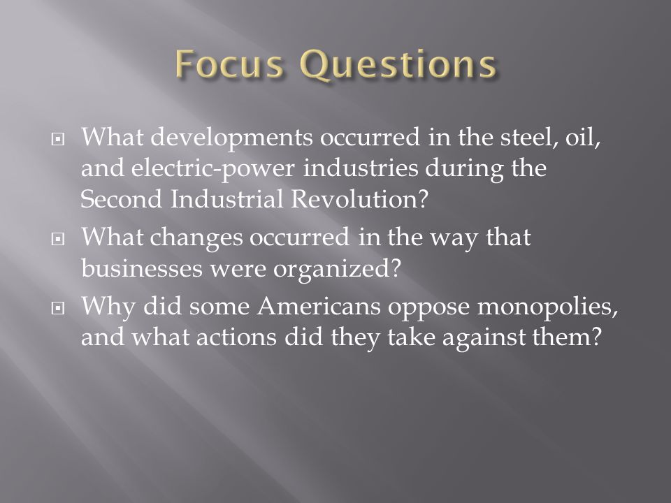 What developments occurred in the steel, oil, and electric-power industries during the Second Industrial Revolution? What changes occurred in the way