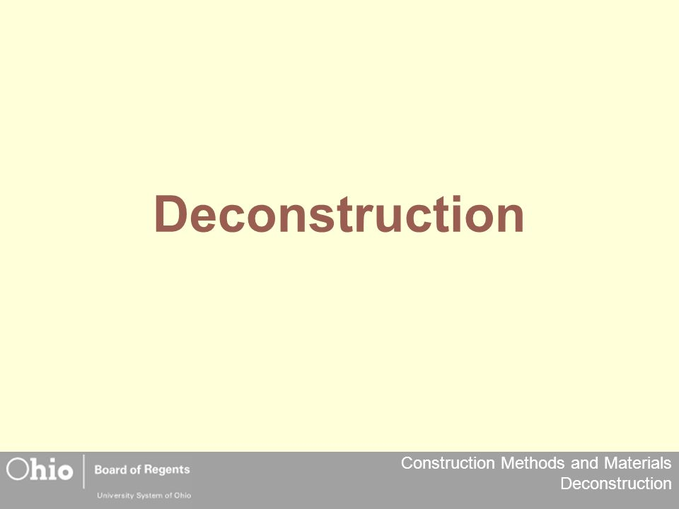 Construction Methods and Materials Deconstruction Reuse - Interior Examples Cabinets Water Heater Plumbing Fixtures Electrical Fixtures Electrical Panel and Breakers