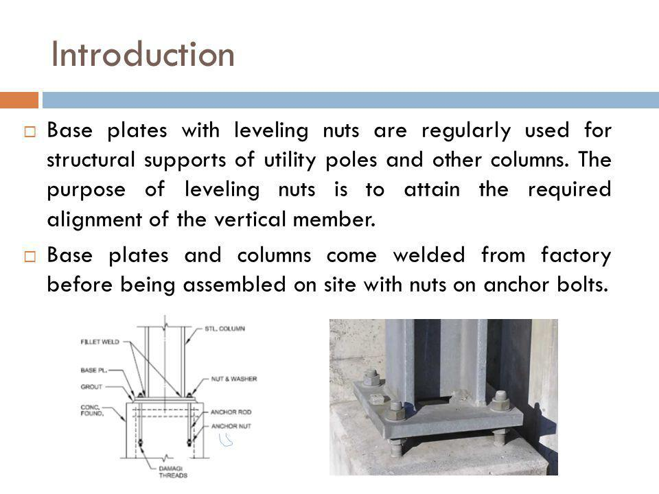 Results Influence Angles Effect of Base Plate Thickness Effect of Column Size