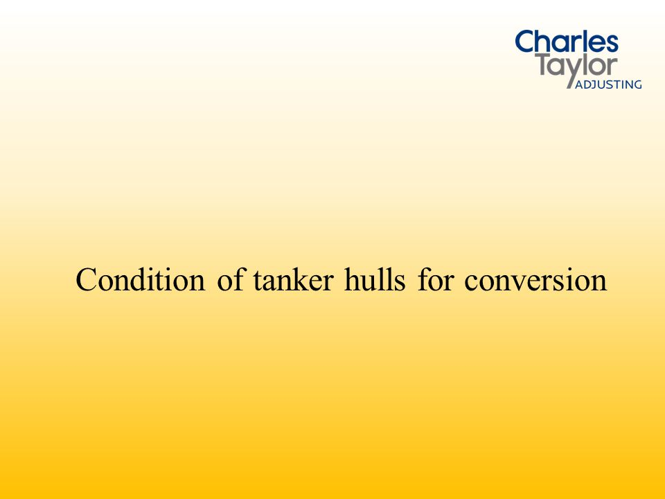 Condition of Tanker as FPSO conversion candidate is Critical