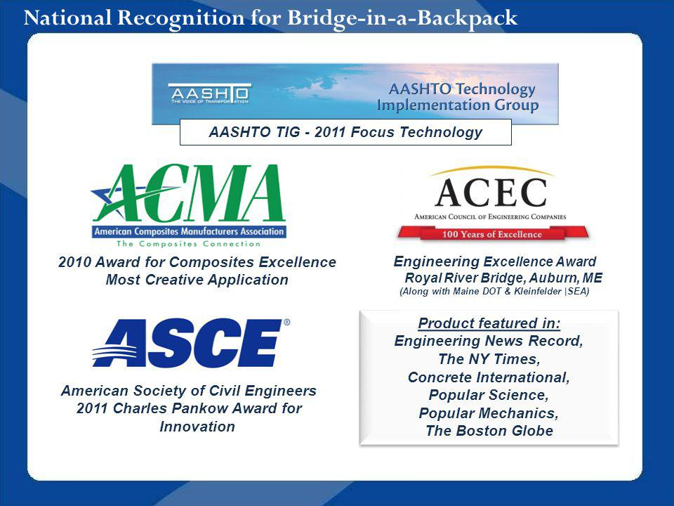 National Recognition for Bridge-in-a-Backpack Engineering Excellence Award Royal River Bridge, Auburn, ME (Along with Maine DOT & Kleinfelder |SEA) AA