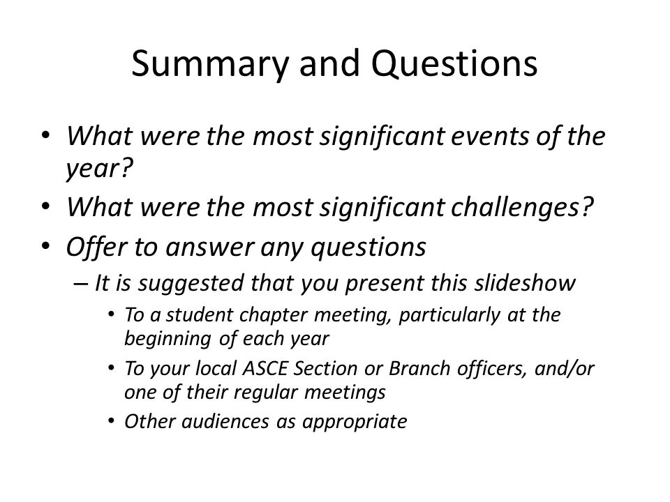 Summary and Questions What were the most significant events of the year.