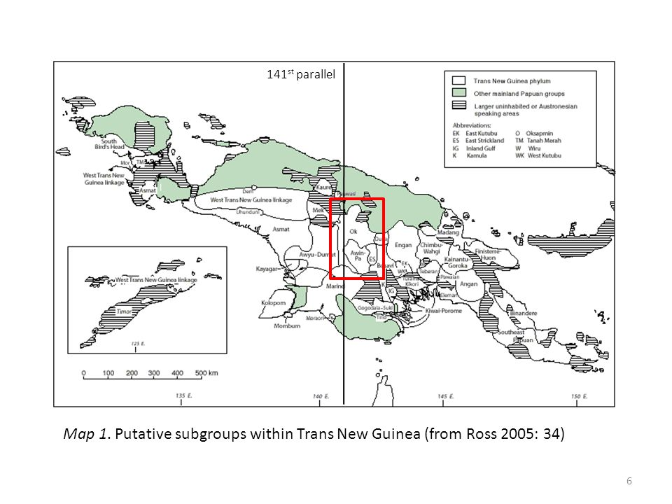 Map 1. Putative subgroups within Trans New Guinea (from Ross 2005: 34) 141 st parallel 6