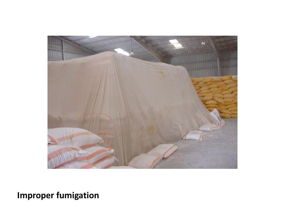 Improper fumigation