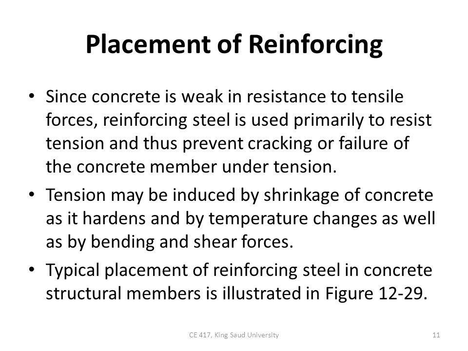 FIGURE 12-29: Placement of reinforcing steel.