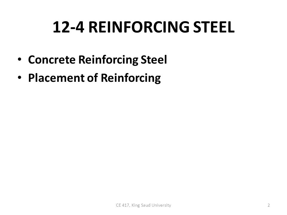 Concrete Reinforcing Steel Concrete reinforcing steel is available as standard reinforcing bars, spirals (for column reinforcing), and welded wire fabric (WWF).