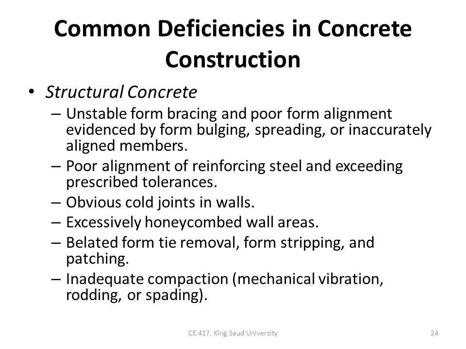Common Deficiencies in Concrete Construction Concrete Slabs on Grade – Poor compaction of subgrade evidenced by slab settlement.