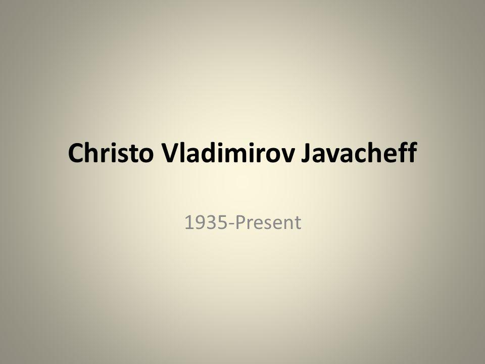 Christo Vladimirov Javacheff 1935-Present