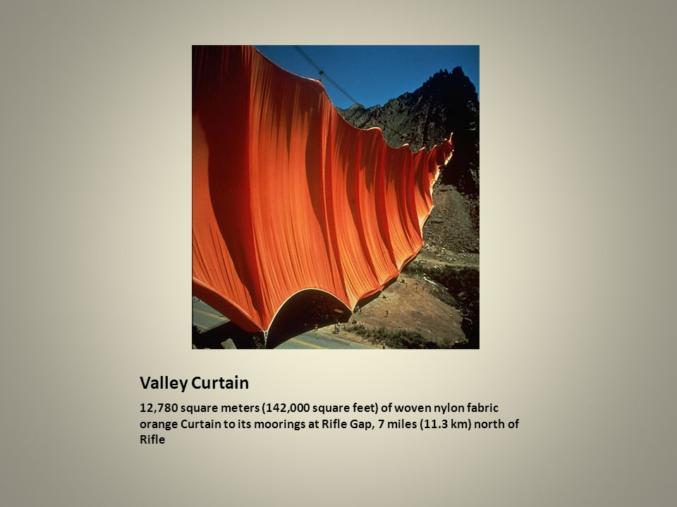 Valley Curtain 12,780 square meters (142,000 square feet) of woven nylon fabric orange Curtain to its moorings at Rifle Gap, 7 miles (11.3 km) north o
