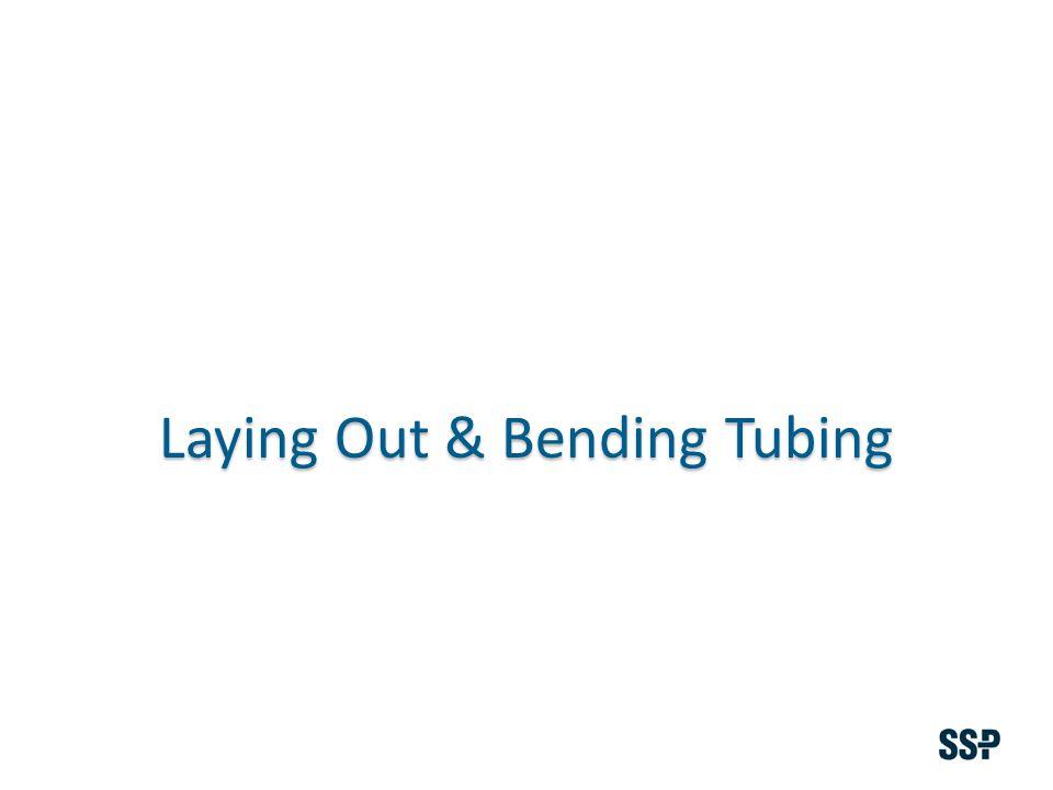Laying Out & Bending Tubing