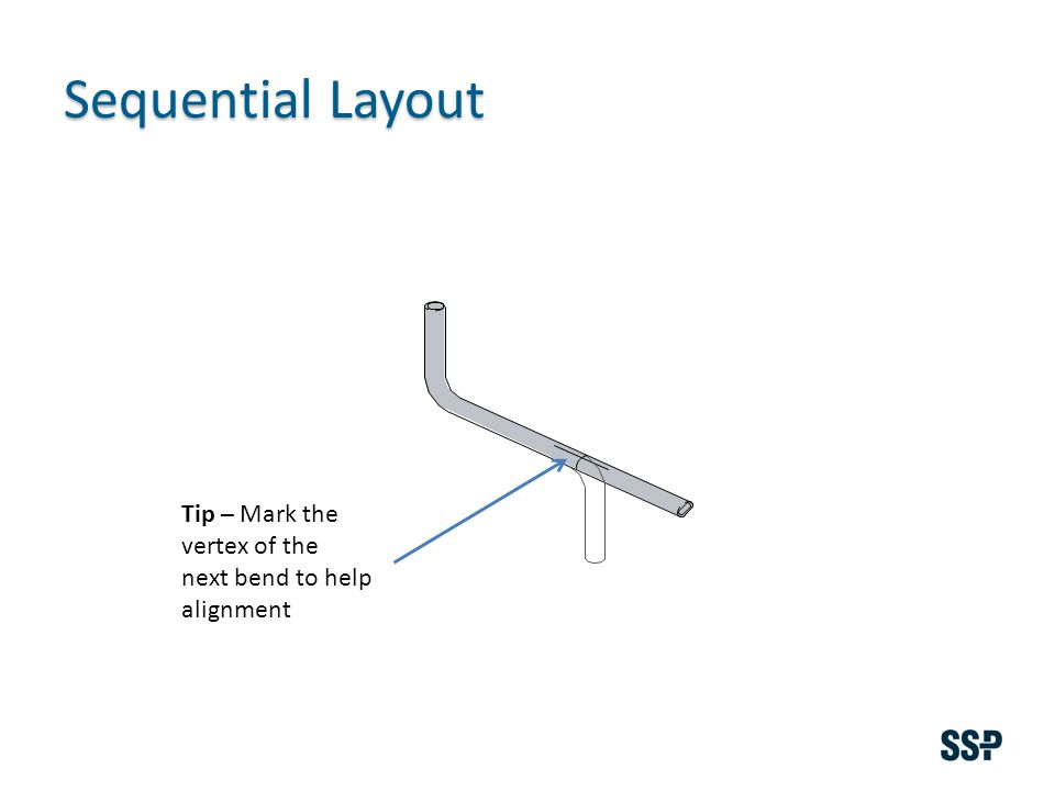 Sequential Layout Tip – Mark the vertex of the next bend to help alignment