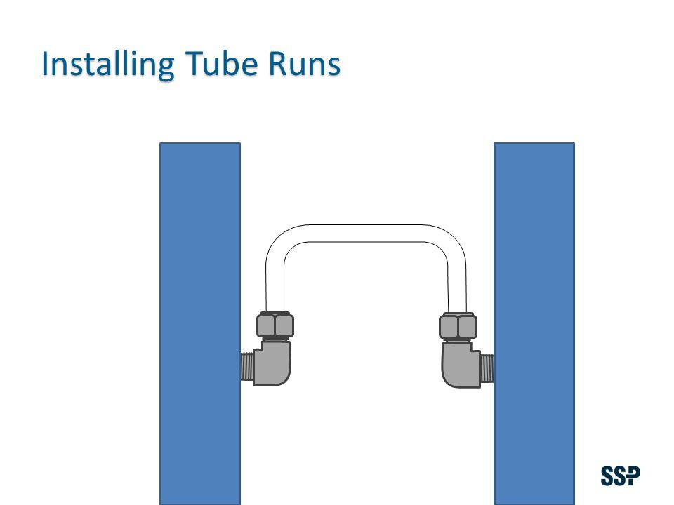Installing Tube Runs