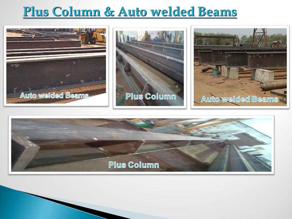 Plus Column & Auto welded Beams