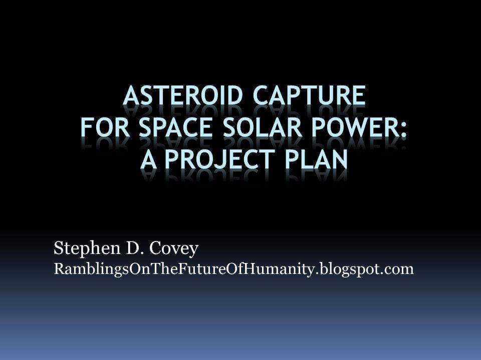 Stephen D. Covey RamblingsOnTheFutureOfHumanity.blogspot.com