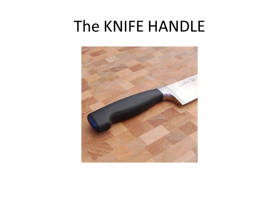 The KNIFE HANDLE