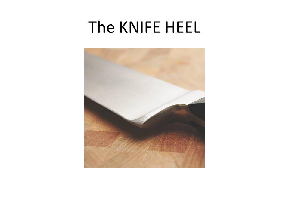 The KNIFE HEEL