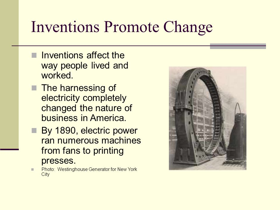 Inventions Change Lifestyles The invention of the typewriter and telephone affected office work and created new jobs for women.