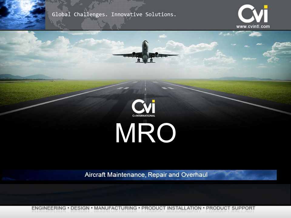 Aircraft Maintenance, Repair and Overhaul MRO