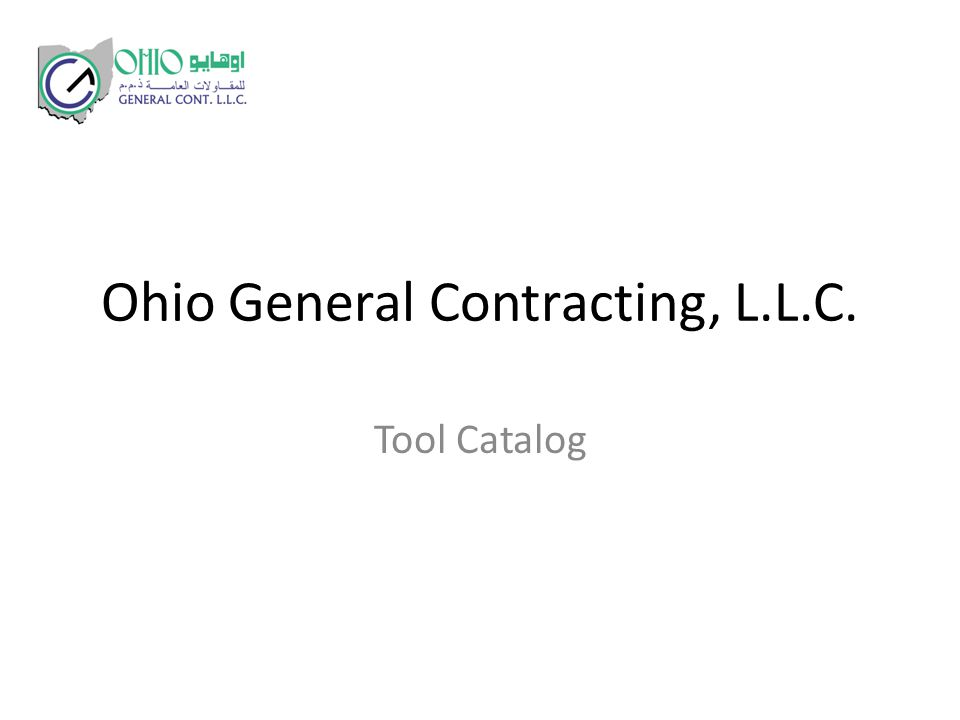 Ohio General Contracting, L.L.C. Tool Catalog