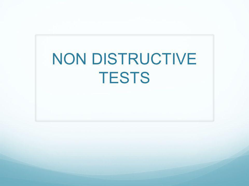NON DISTRUCTIVE TESTS