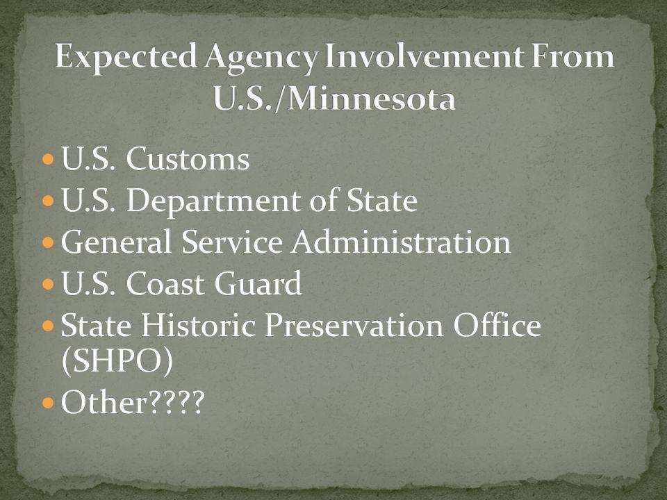 U.S. Customs U.S. Department of State General Service Administration U.S.